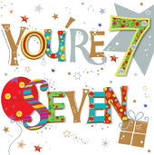 You're Seven 7th Birthday Greeting Card