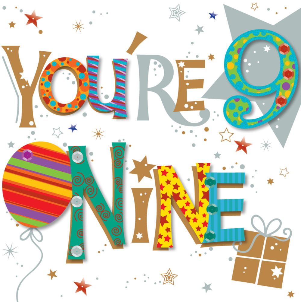 You're Nine 9th Birthday Greeting Card
