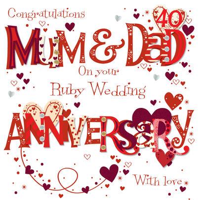 Mum & Dad Ruby 40th Wedding Anniversary Greeting Card