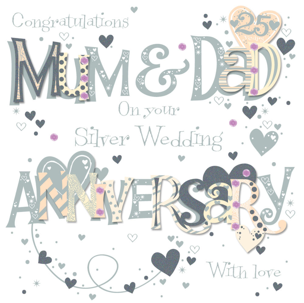 Mum Dad Silver 25th Wedding Anniversary Greeting Card