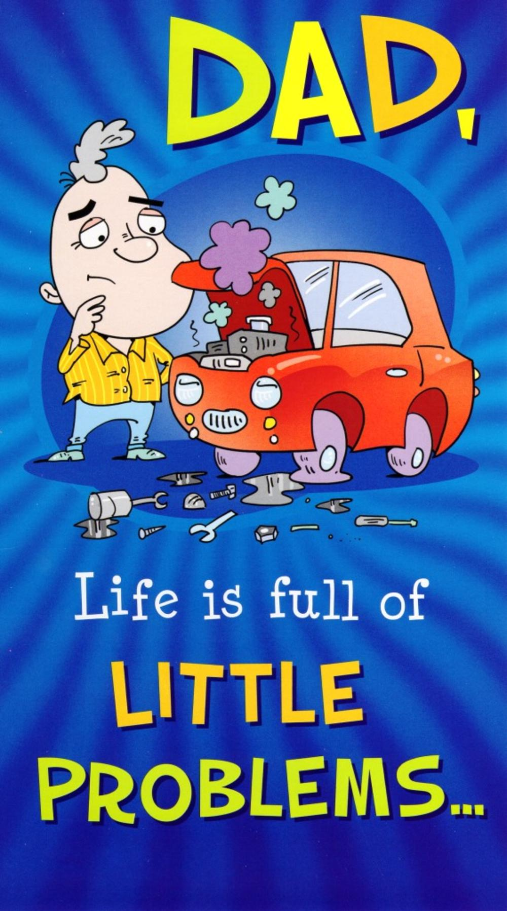 Funny Life Is Full Of Little Problems Dad Father's Day Card
