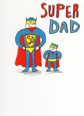 Super Dad My Hero Happy Father's Day Card