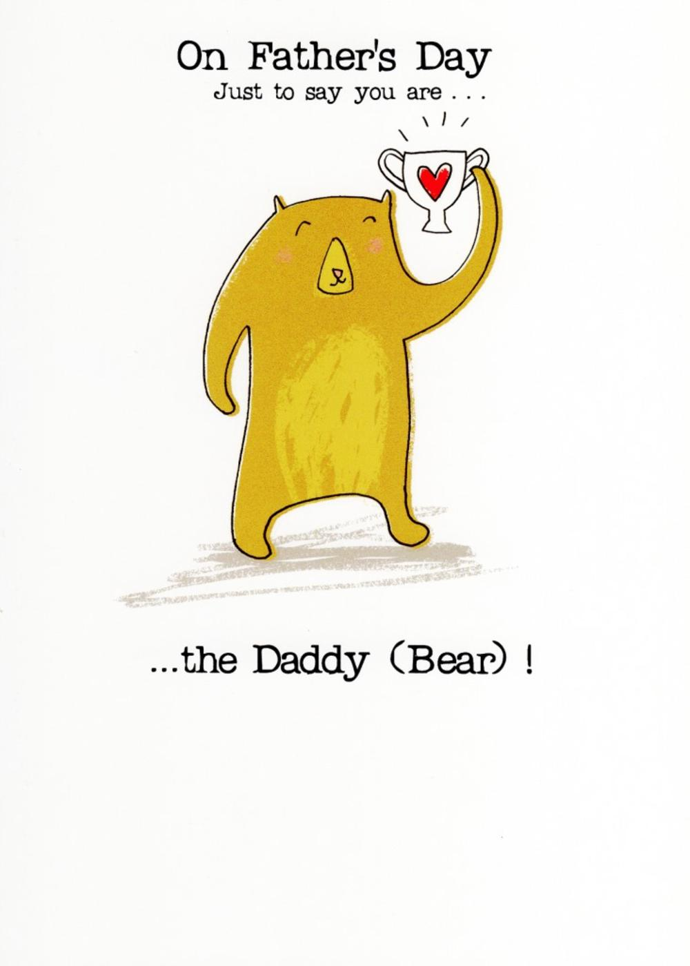 You Are The Daddy Bear Happy Father's Day Card