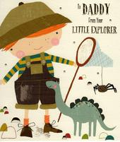 To Daddy From Your Little Explorer Father's Day Card