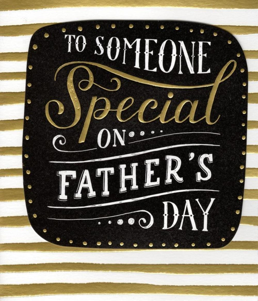 to someone special on happy fathers day card