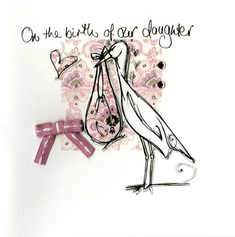 On The Birth Of Our Daughter Embellished Greeting Card