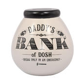 Daddy's Bank Of Dosh Pots of Dreams Money Pot