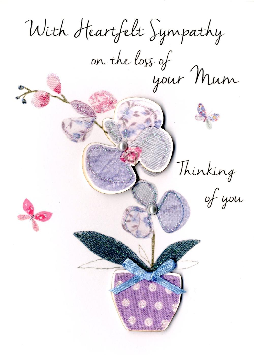 Sympathy On Loss Of Your Mum Greeting Card