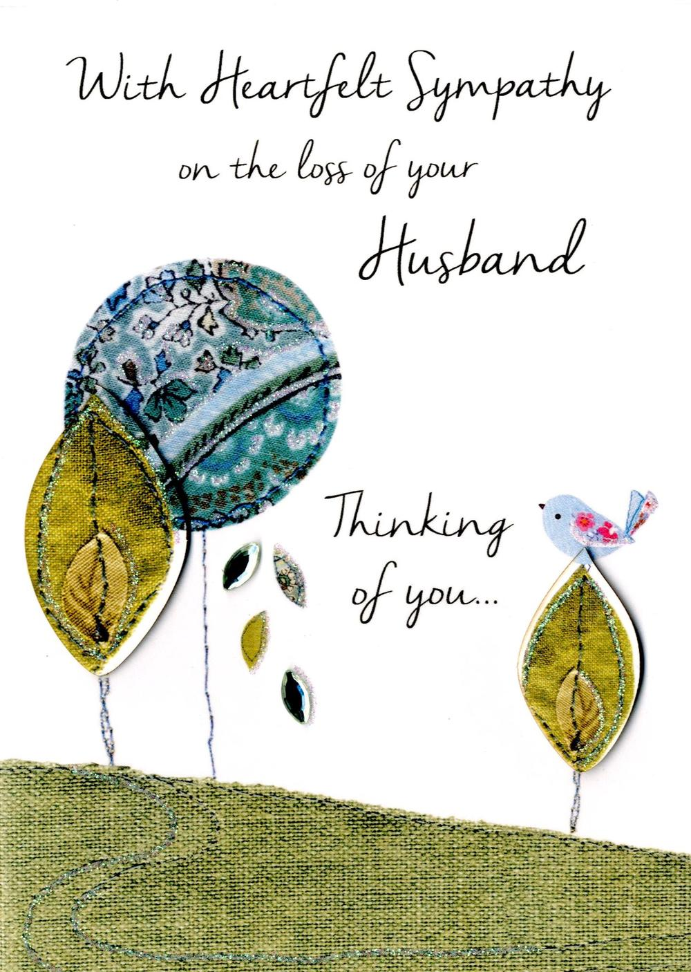 Sympathy On The Loss Of Your Husband Greeting Card