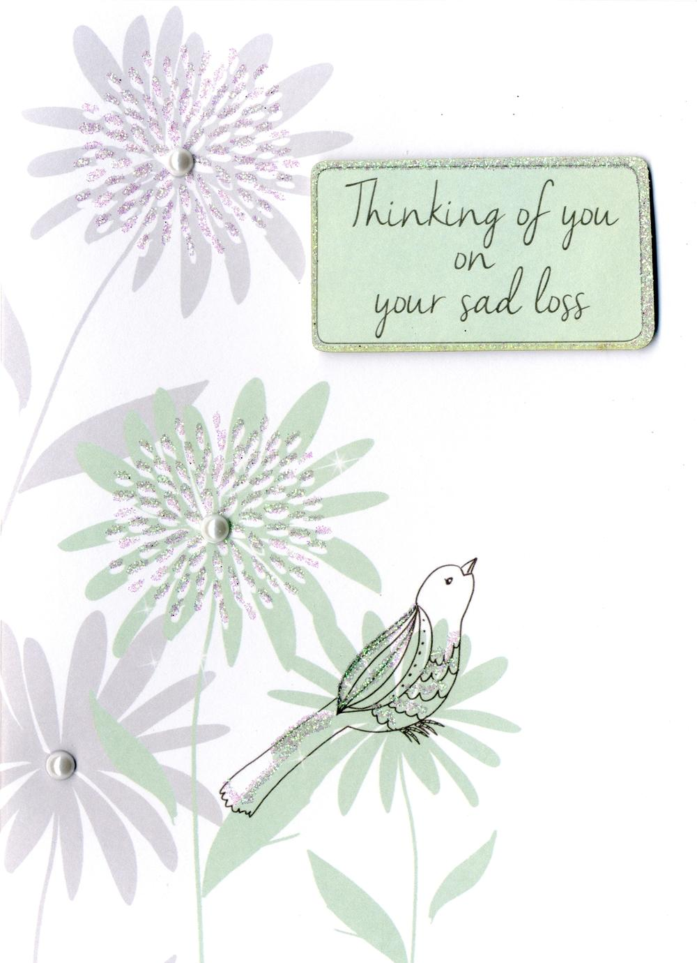 Thinking Of You On Your Sad Loss Sympathy Greeting Card