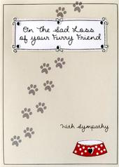 Sad Loss Of Your Furry Friend Pet Sympathy Greeting Card