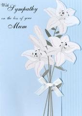 With Sympathy On The Loss Of Your Mum Greeting Card