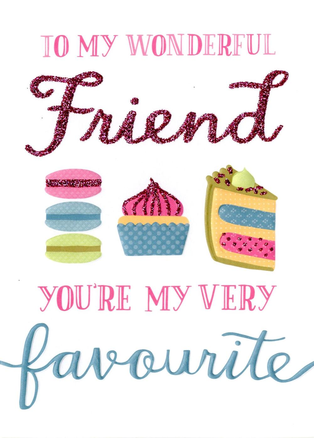 Wonderful Favourite Friend Birthday Card