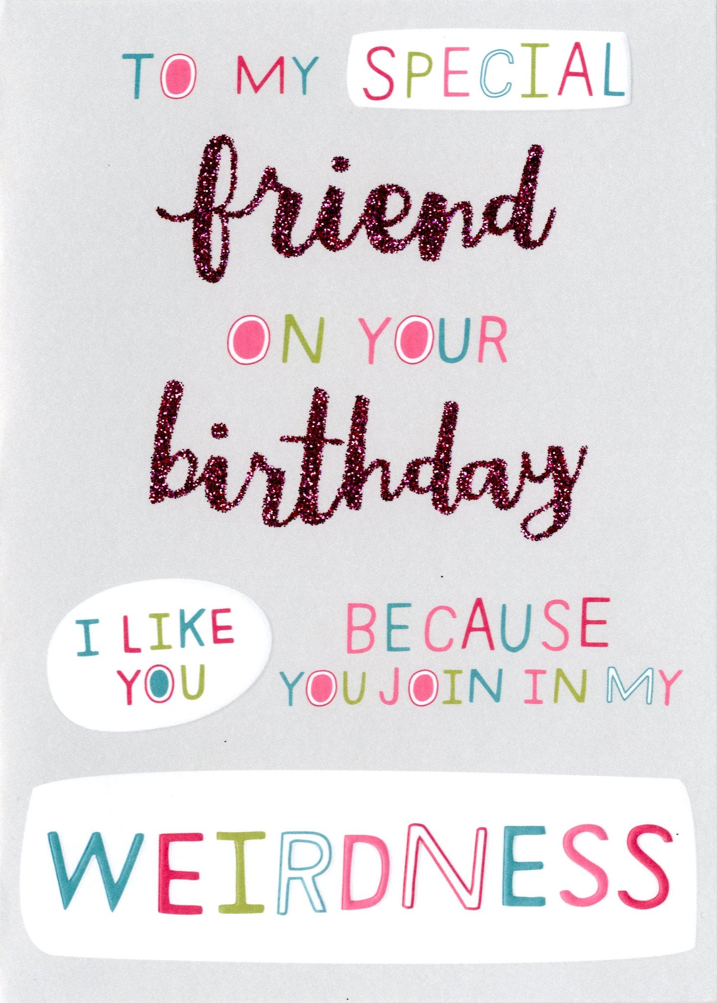 Special weird friend birthday card cards love kates special weird friend birthday card bookmarktalkfo Image collections