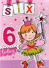 Girls 6th Birthday Card Six Today
