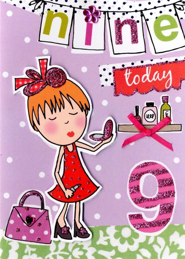 Girls 9th Birthday Card Nine Today Cards Love Kates