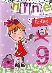 Girls 9th Birthday Card Nine Today