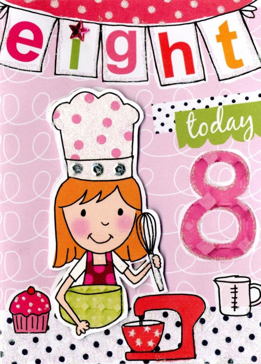 Girls 8th Birthday Card Eight Today