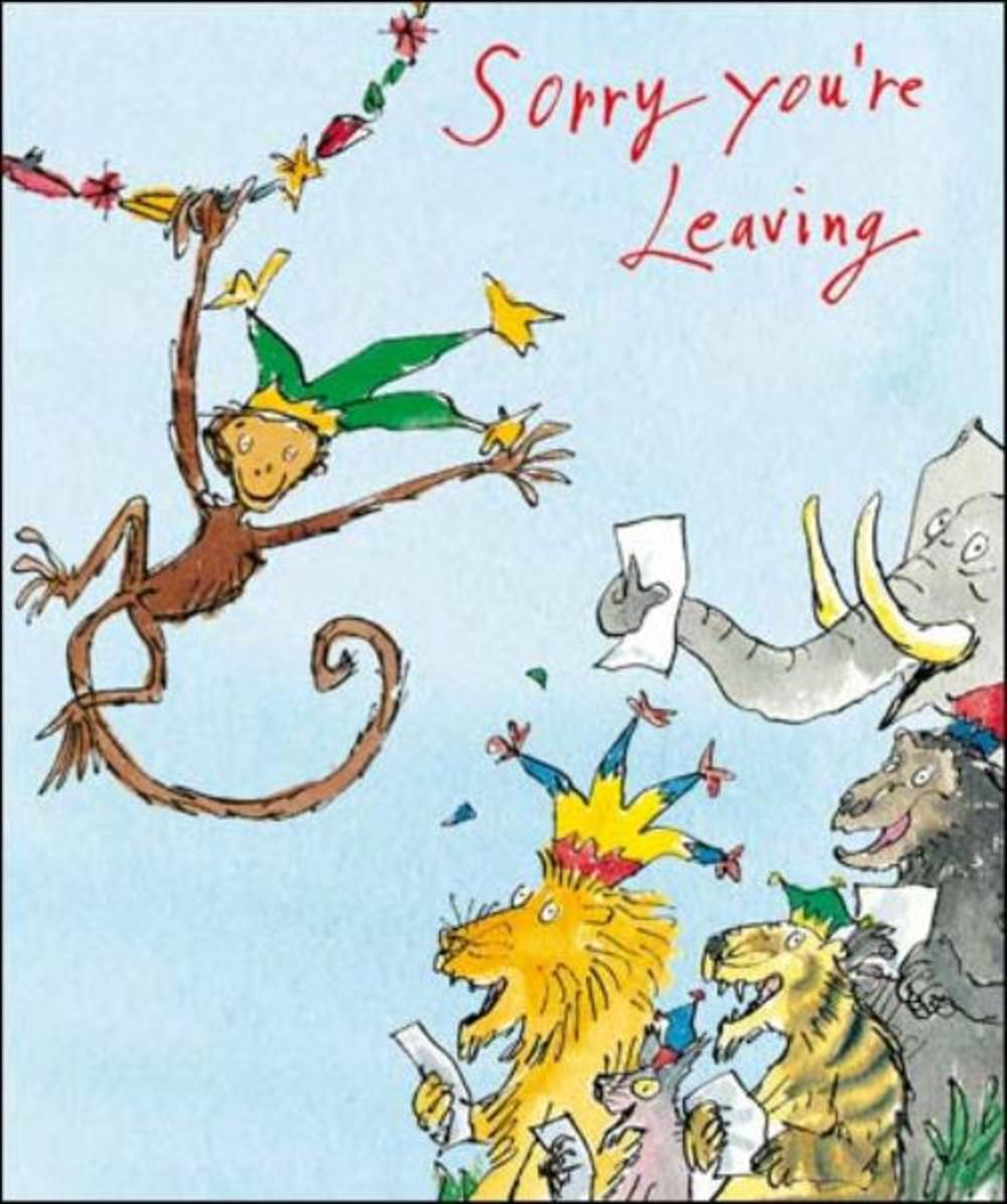 Quentin Blake Sorry You're Leaving Greeting Card