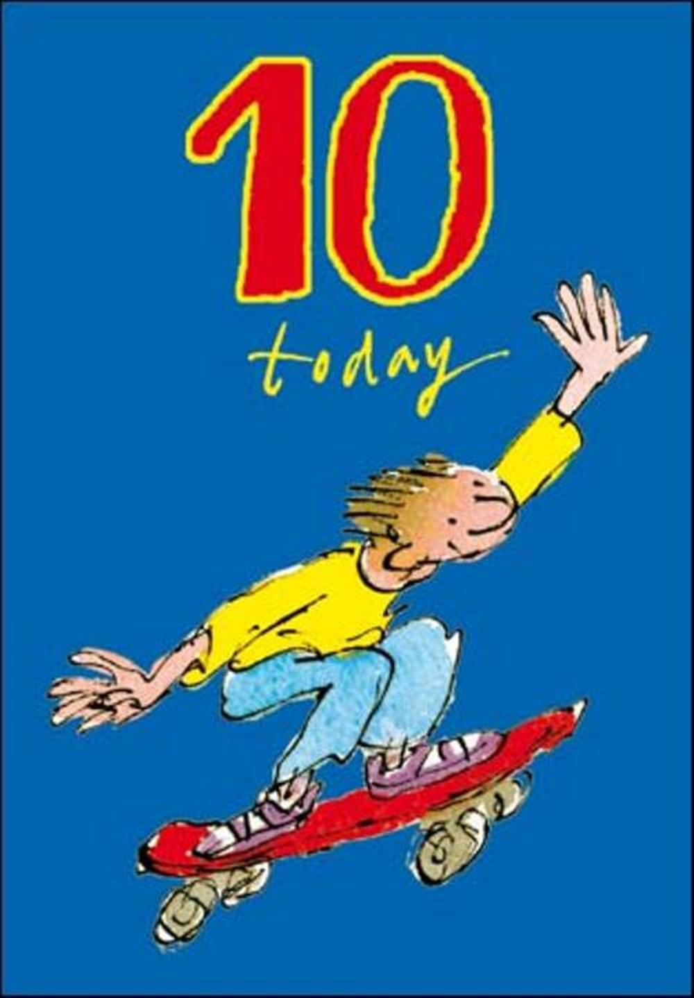 Quentin Blake Boys 10th Birthday Greeting Card