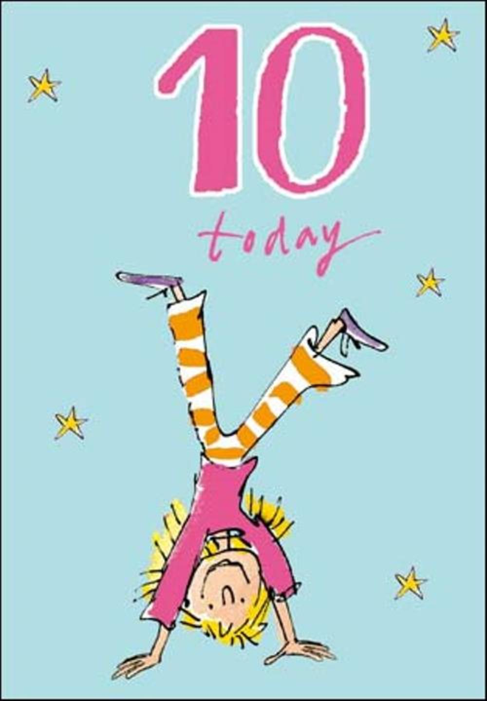 Quentin Blake Girls 10th Birthday Greeting Card