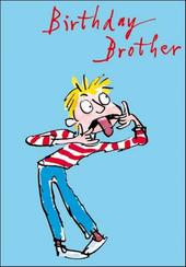 Quentin Blake Brother Birthday Greeting Card