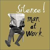 Silence! Man At Work Retro Humour Birthday Card