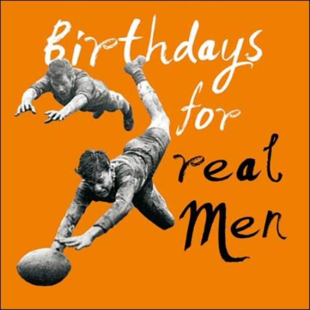 Birthdays For Real Men Retro Humour Birthday Card