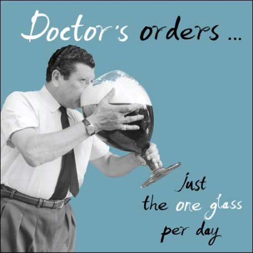 Sentinel Doctors Orders One Glass Retro Humour Birthday Card Funny Greeting Cards