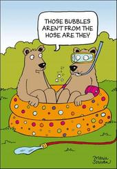 Bubbles Aren't From The Hose Funny Berger & Wyse Card