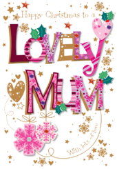 Lovely Mum Happy Christmas Greeting Card