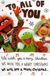 Muppets To All Of You Christmas Greeting Card
