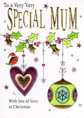To A Very Very Special Mum Christmas Card