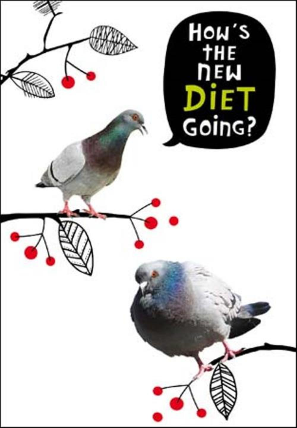 How's The Diet Going? Birthday Funny Birthday Card