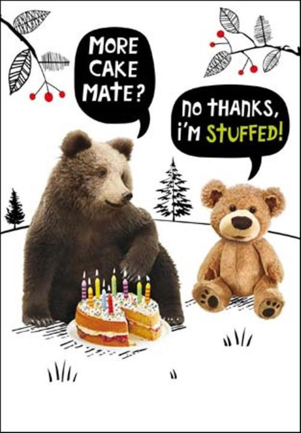 More Cake Mate Birthday Funny Card