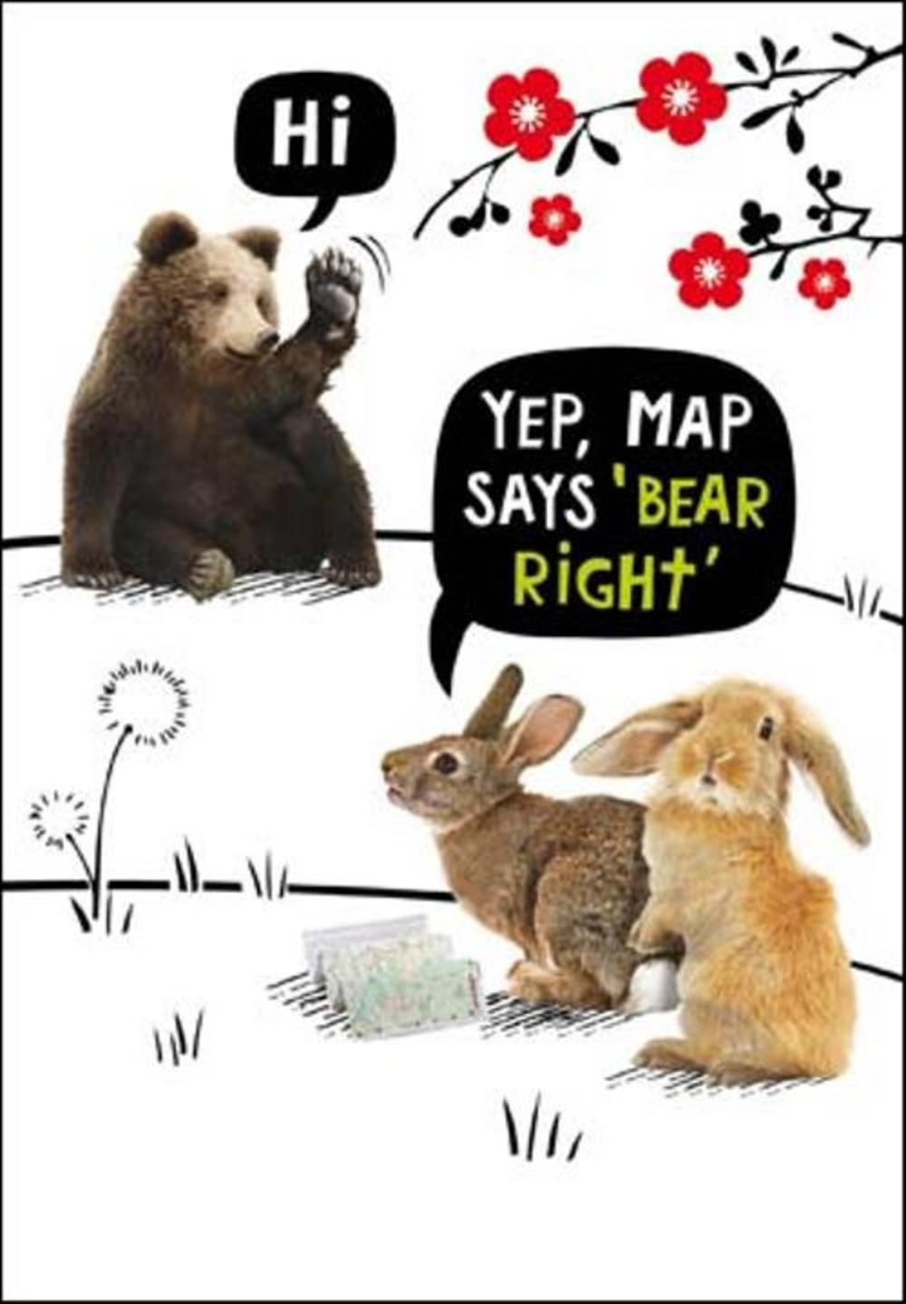 Map Says Bear Right Birthday Funny Birthday Card