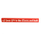 Love You To The Moon & Back Mantel Plaque