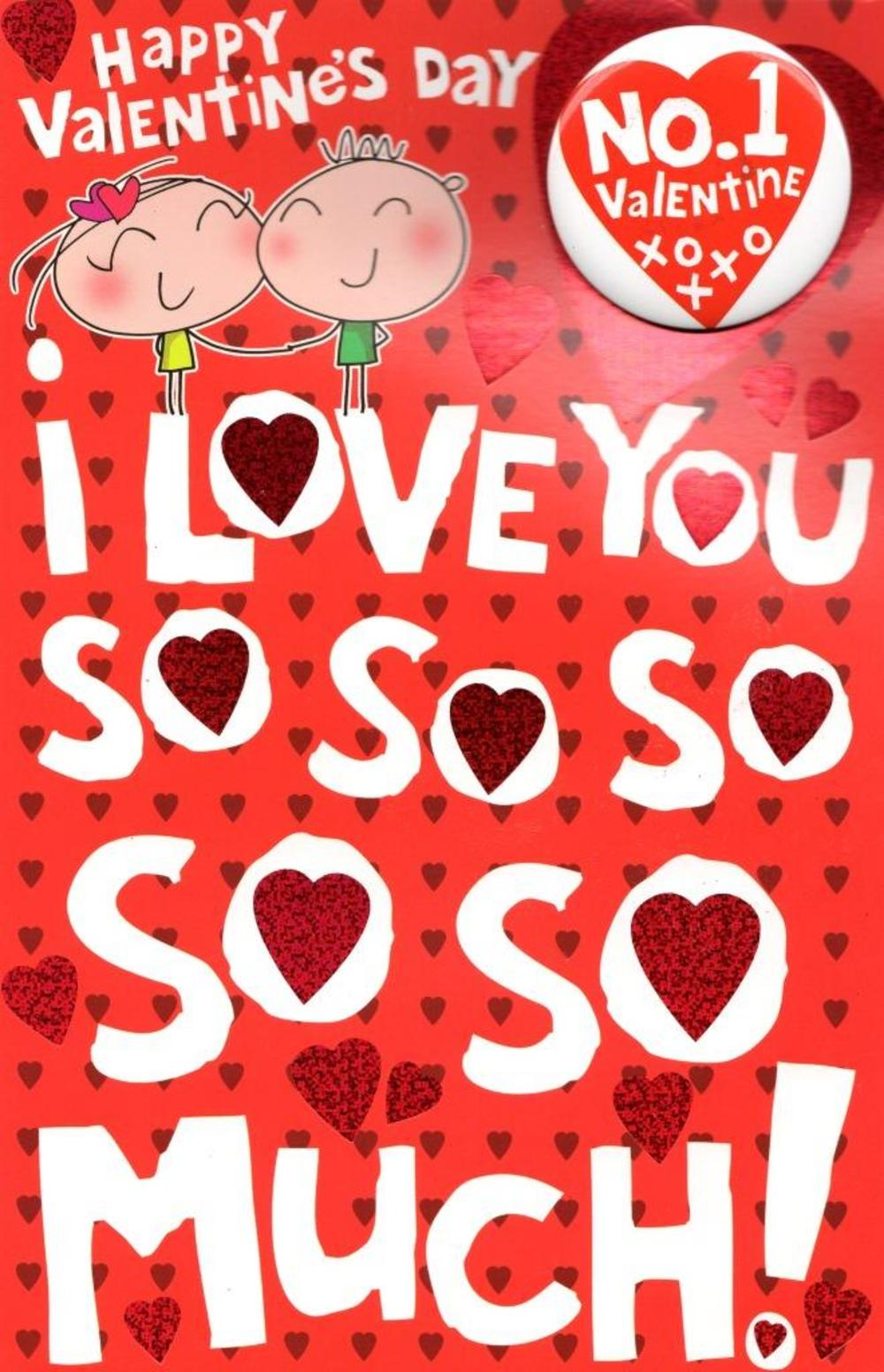 I Love You So Much Valentines Day Greeting Card With Badge Cards
