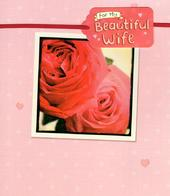 Beautiful Wife Embellished Valentine's Day Greeting Card