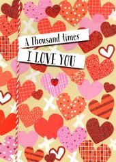 A Thousand Times I Love You Valentine's Day Greeting Card