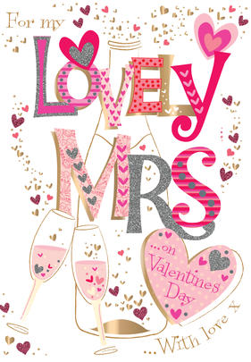My Lovely Mrs On Valentine's Day Greeting Card