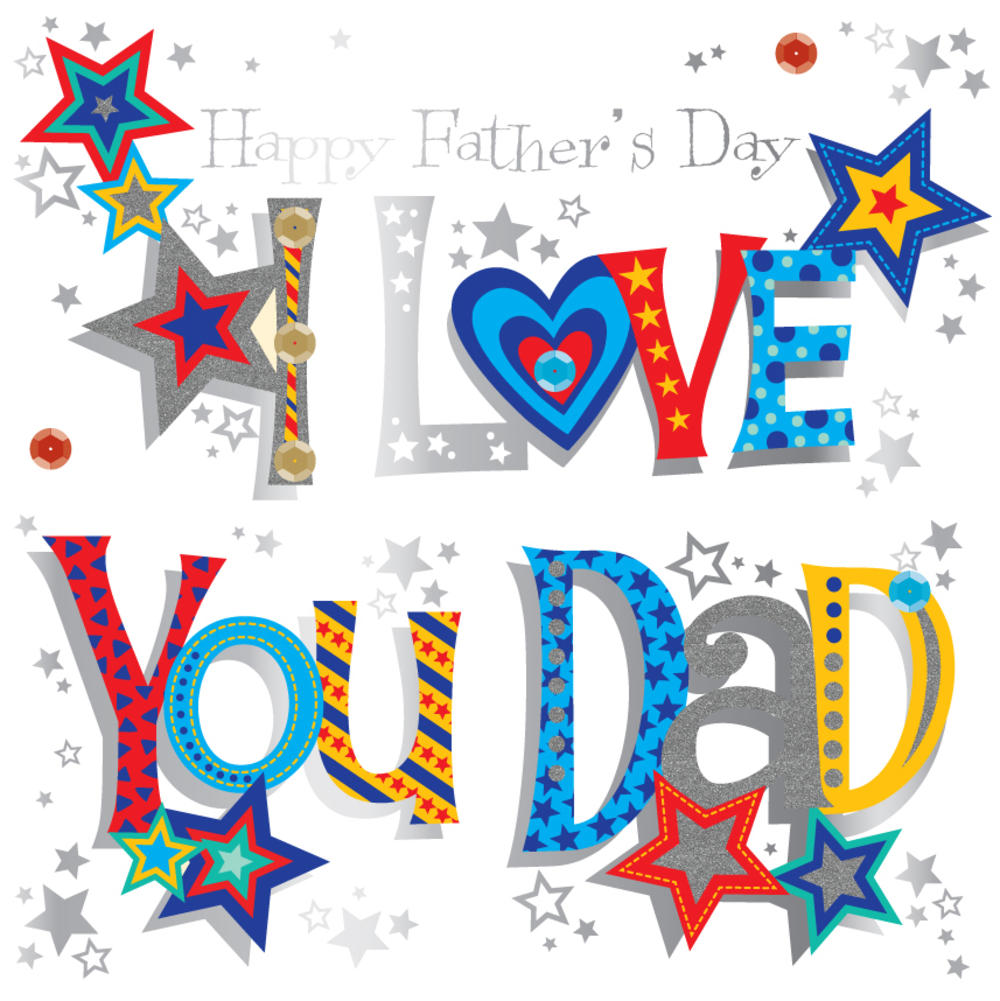 I Love You Dad Father's Day Greeting Card