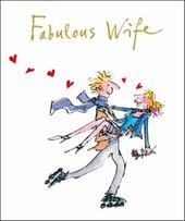 Quentin Blake Fabulous Wife Valentine's Day Greeting Card