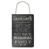 We're A Normal Family Hanging Slate Plaque Sign Gift