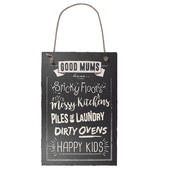 Good Mums Hanging Slate Plaque Sign Gift