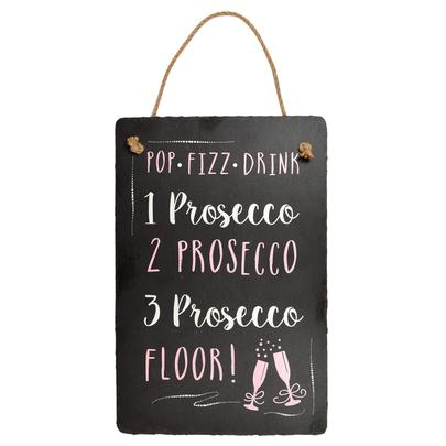 Prosecco Hanging Slate Plaque Sign Gift