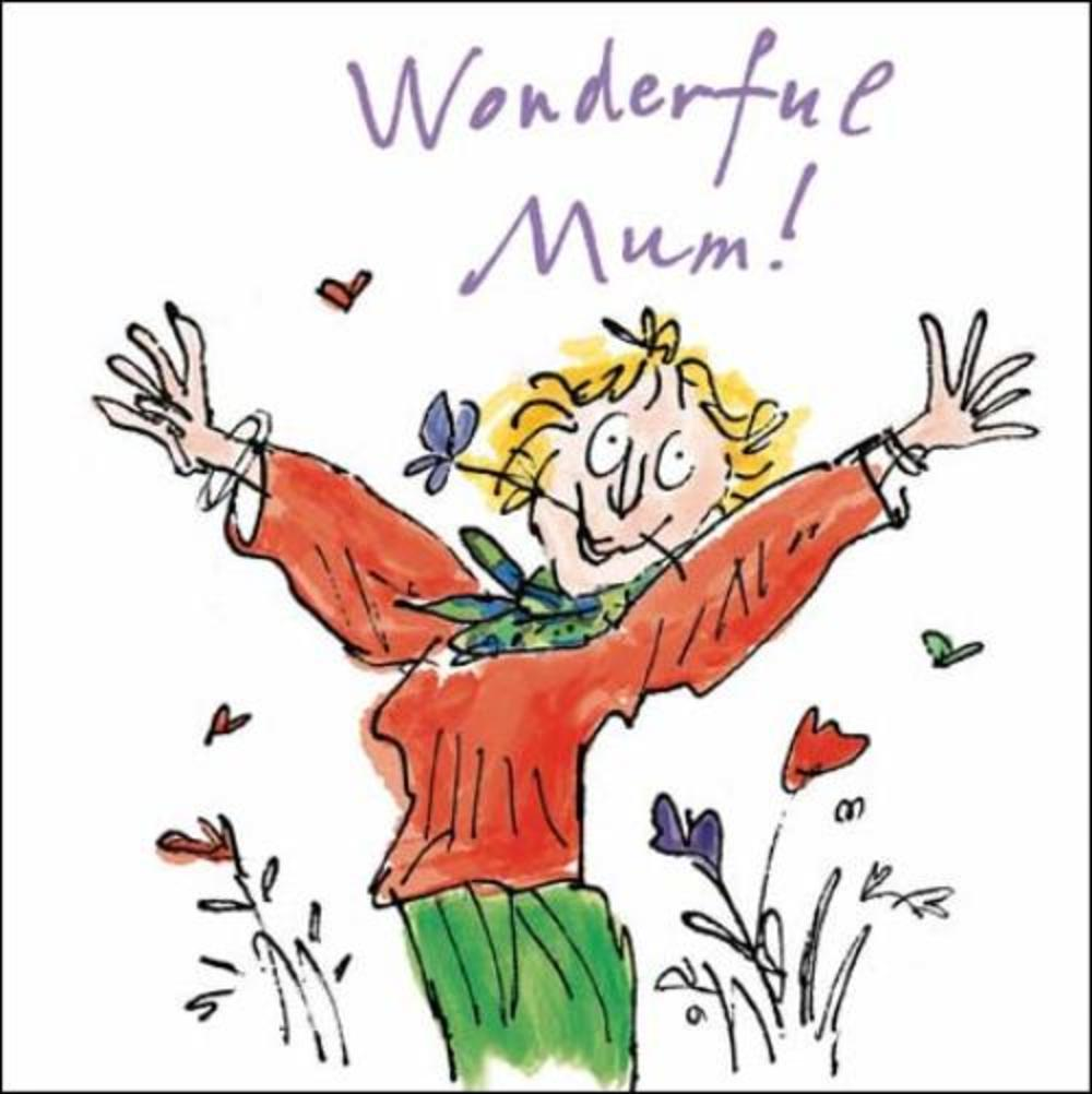 Quentin Blake Wonderful Mum Mother's Day Greeting Card
