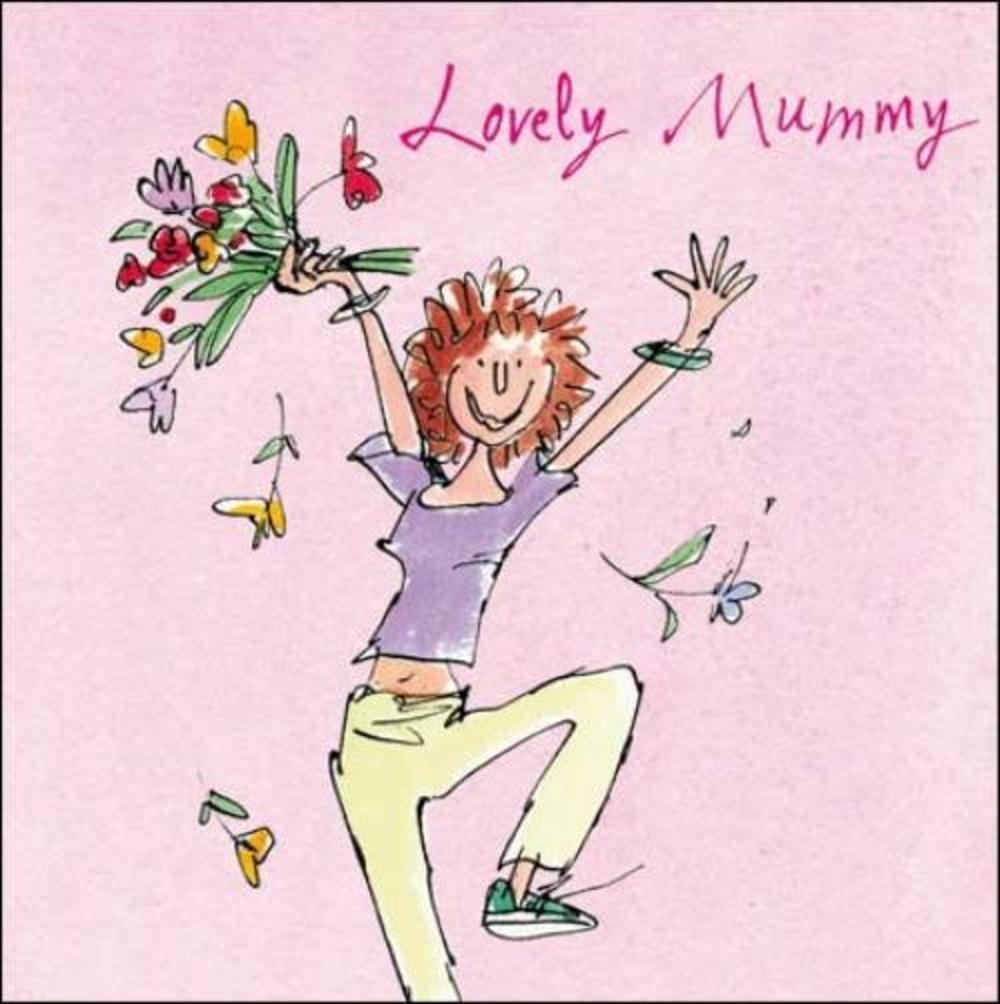 Quentin Blake Lovely Mummy Mother's Day Greeting Card