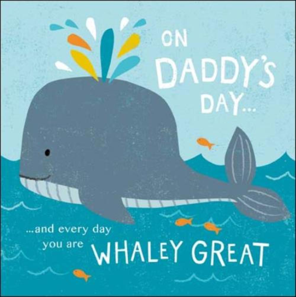 Cute On Daddy's Day Happy Father's Day Greeting Card