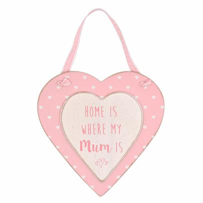Home Is Where My Mum Is Sentiments From The Heart Wooden Hanging Plaque